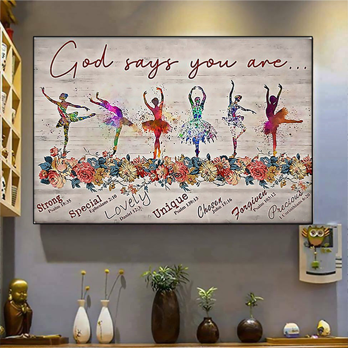 Ballet god says you are poster A3