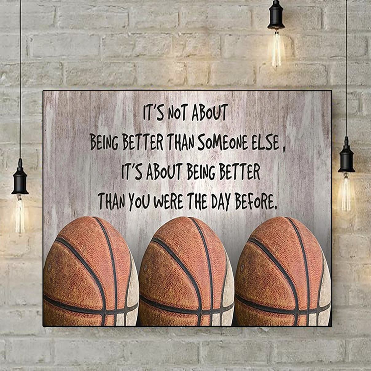 Basketball it's not about being better than someone else poster A2
