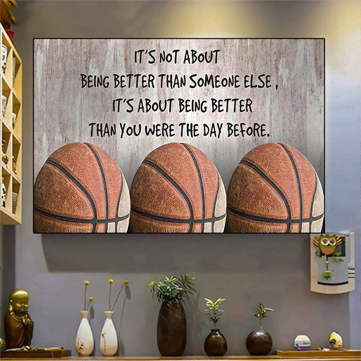 Basketball it's not about being better than someone else poster A3