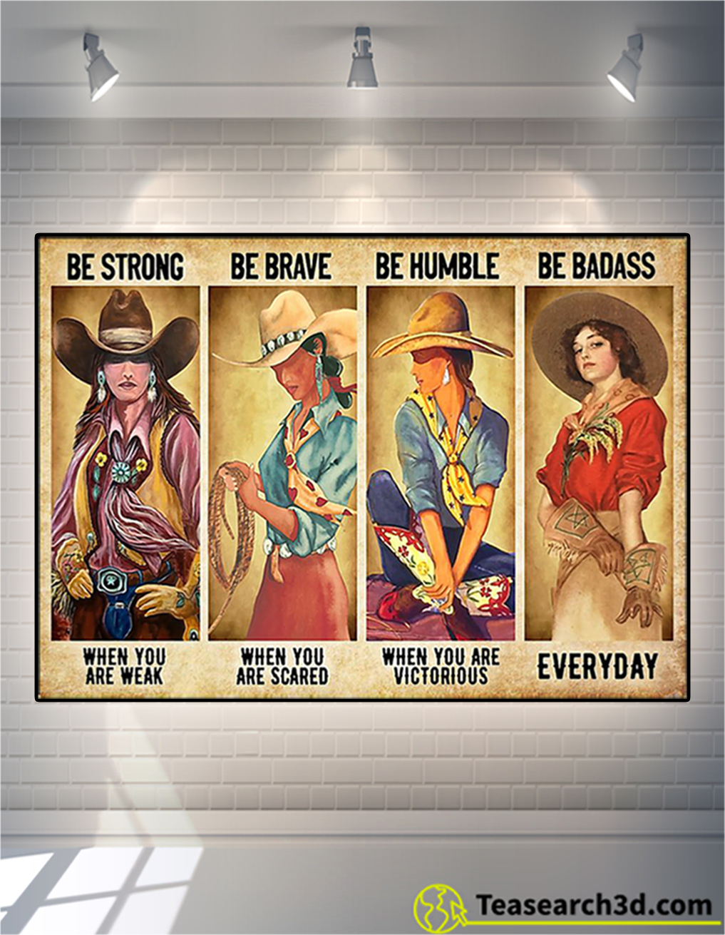 Be strong be brave be humble be badass cowgirl poster
