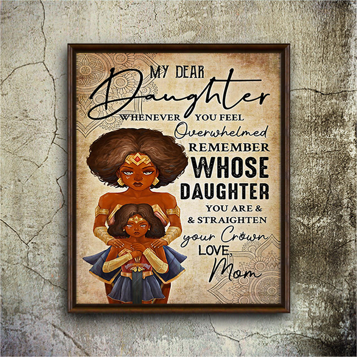 Black wonder woman my dear daughter mom poster A3