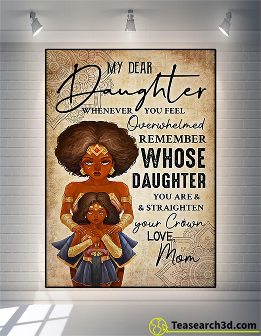 Black wonder woman my dear daughter mom poster
