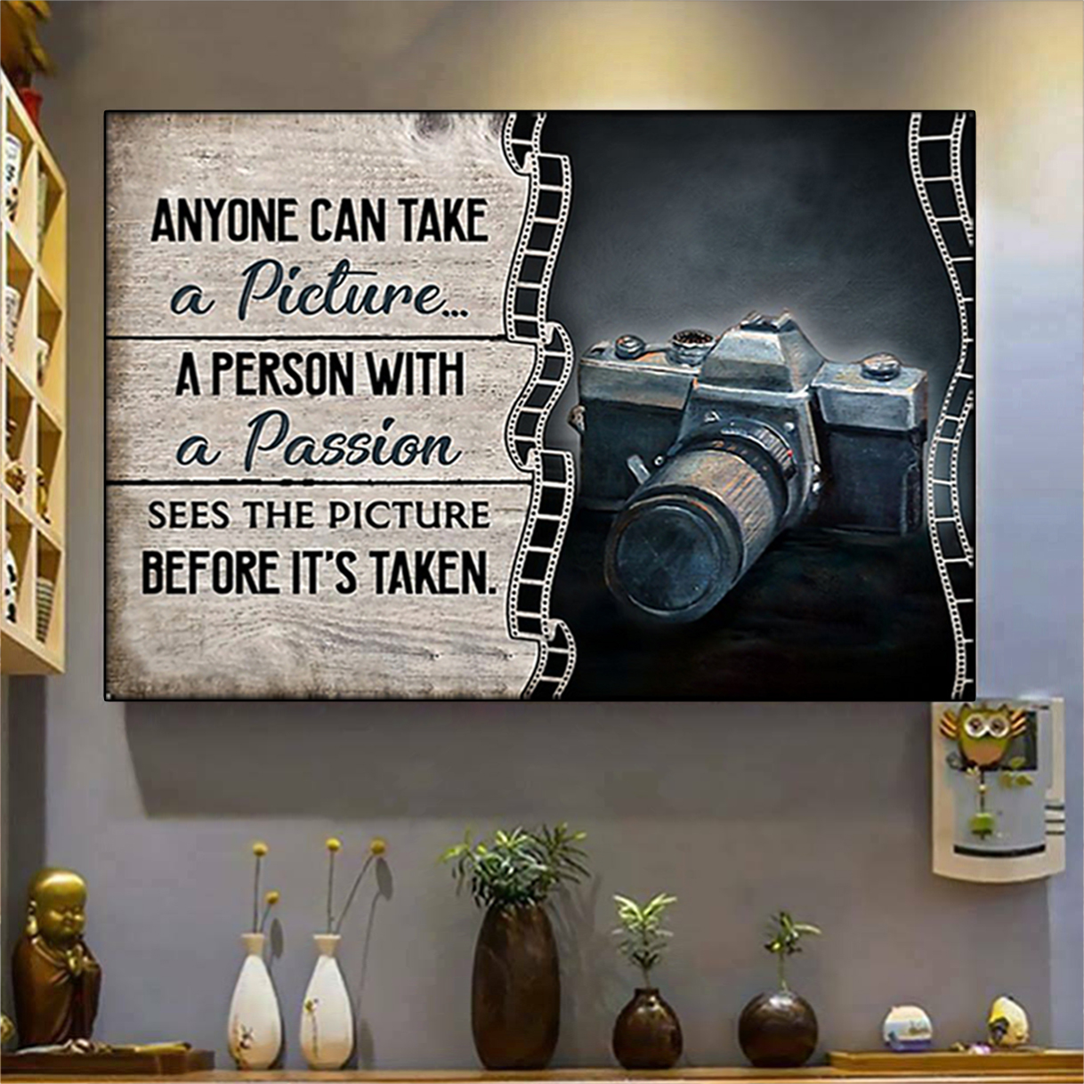 Camera anyone can take a picture poster A2