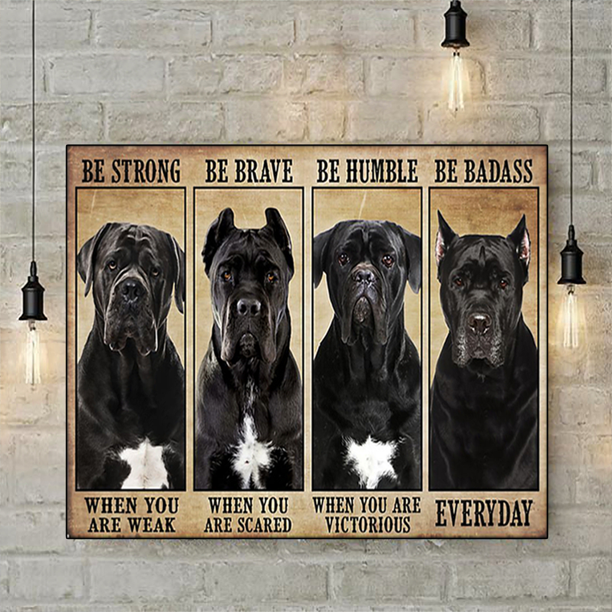 Cane corso be strong be brave be humble be badass poster A2