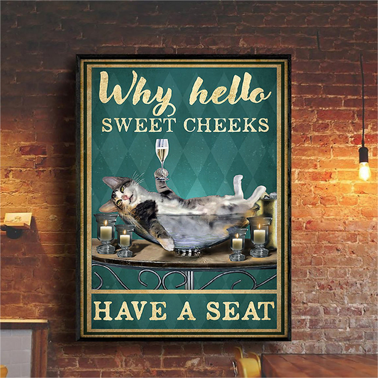Cat and wine why hello sweet cheeks have a seat poster A3