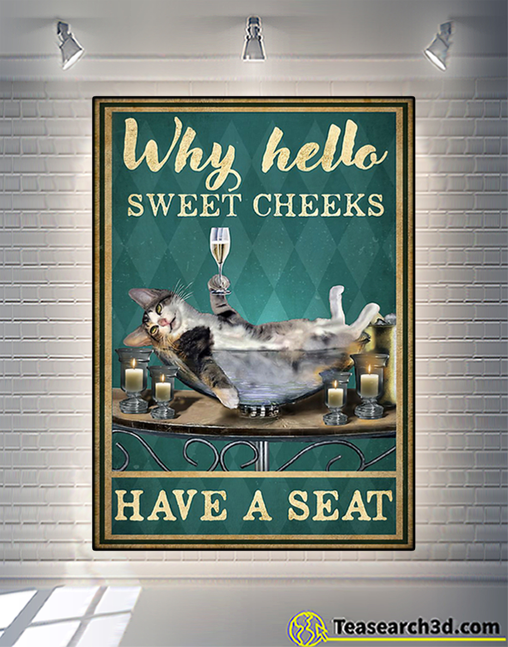Cat and wine why hello sweet cheeks have a seat poster