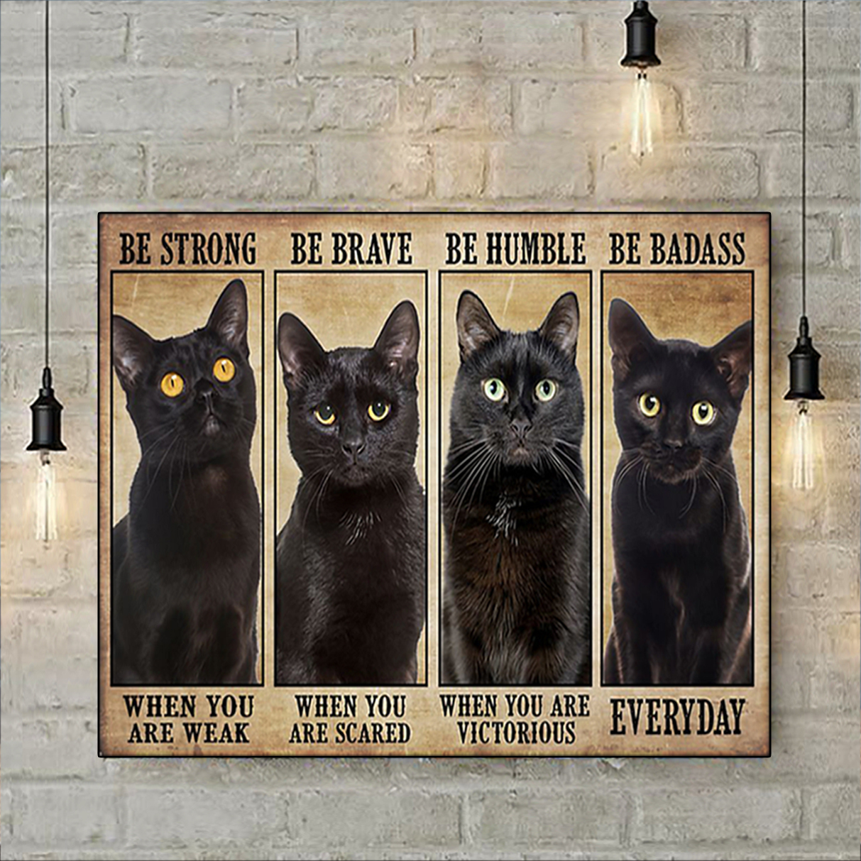 Cat be strong when you are weak poster A3