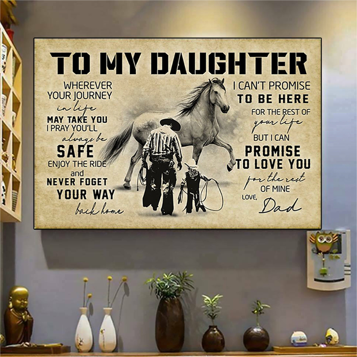Cowboy horse to my daughter love dad poster A1
