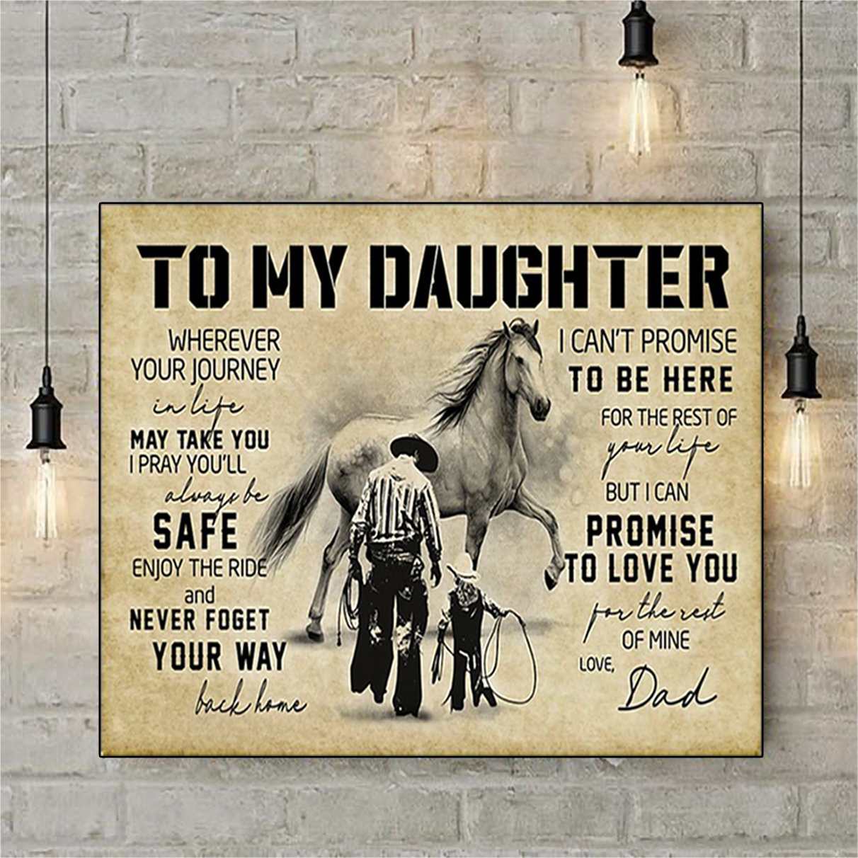 Cowboy horse to my daughter love dad poster A3