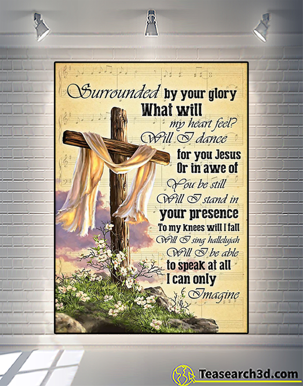Cross god surrounded by your glory poster