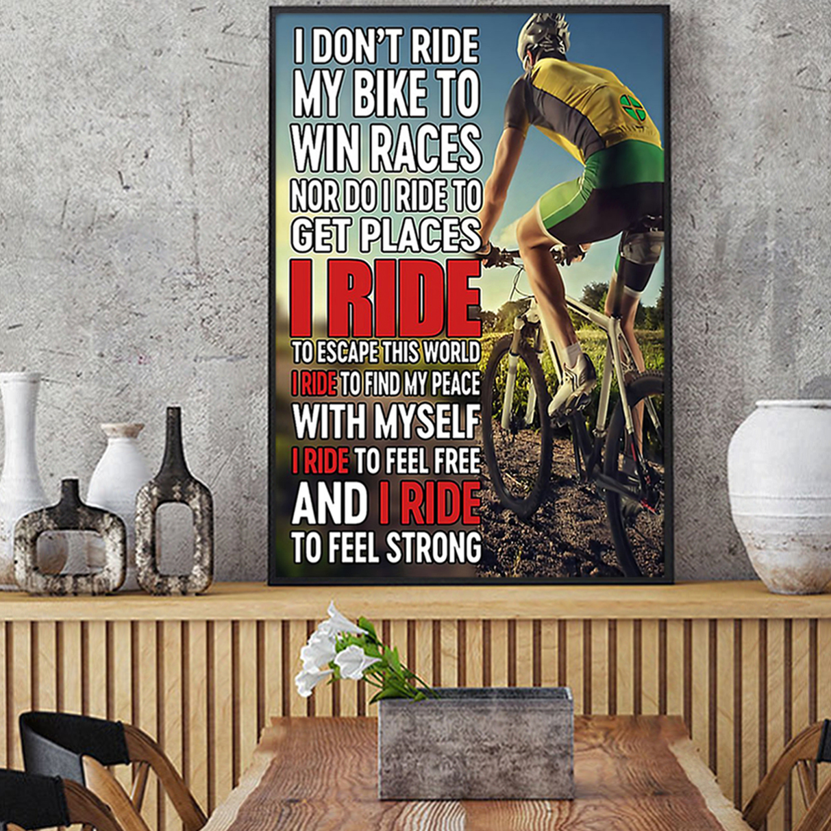 Cycling I don't ride my bike to win races poster A2