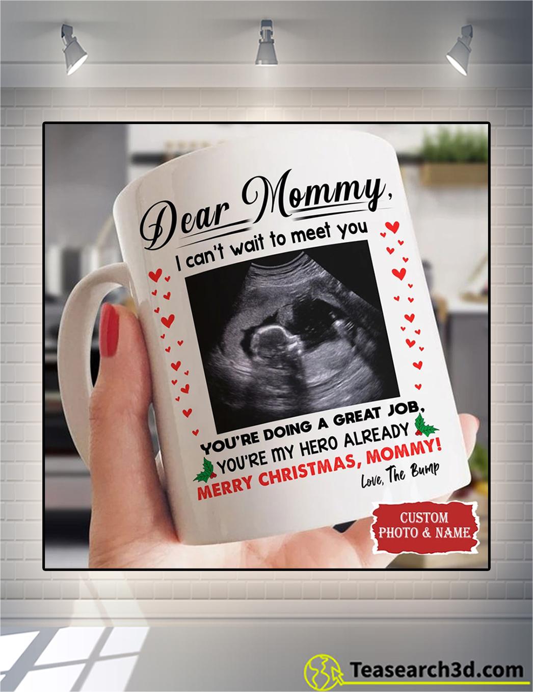 Dear mommy I can't wait to meet you custom photo and name mug 11oz
