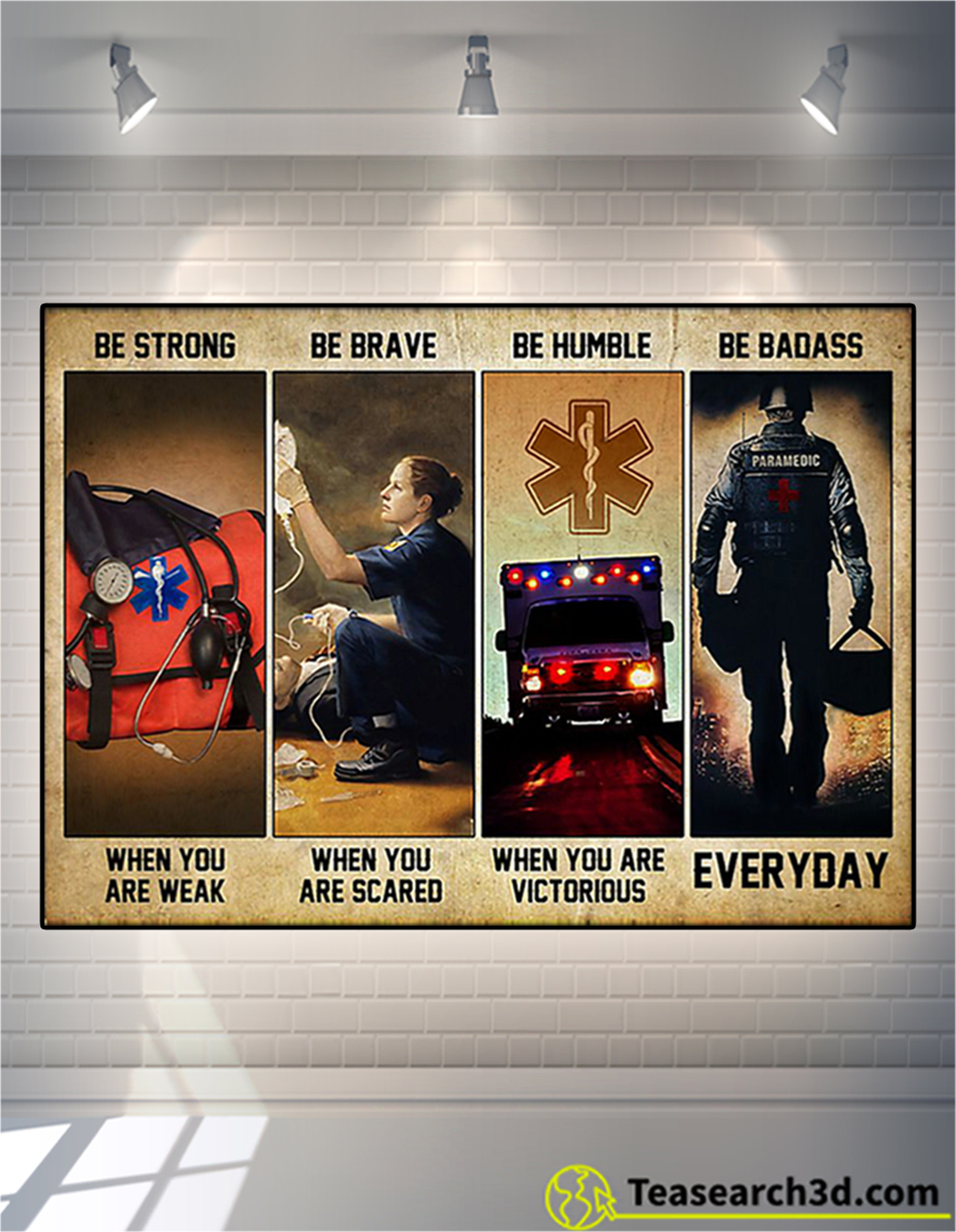 EMT be strong be brave be humble be badass poster