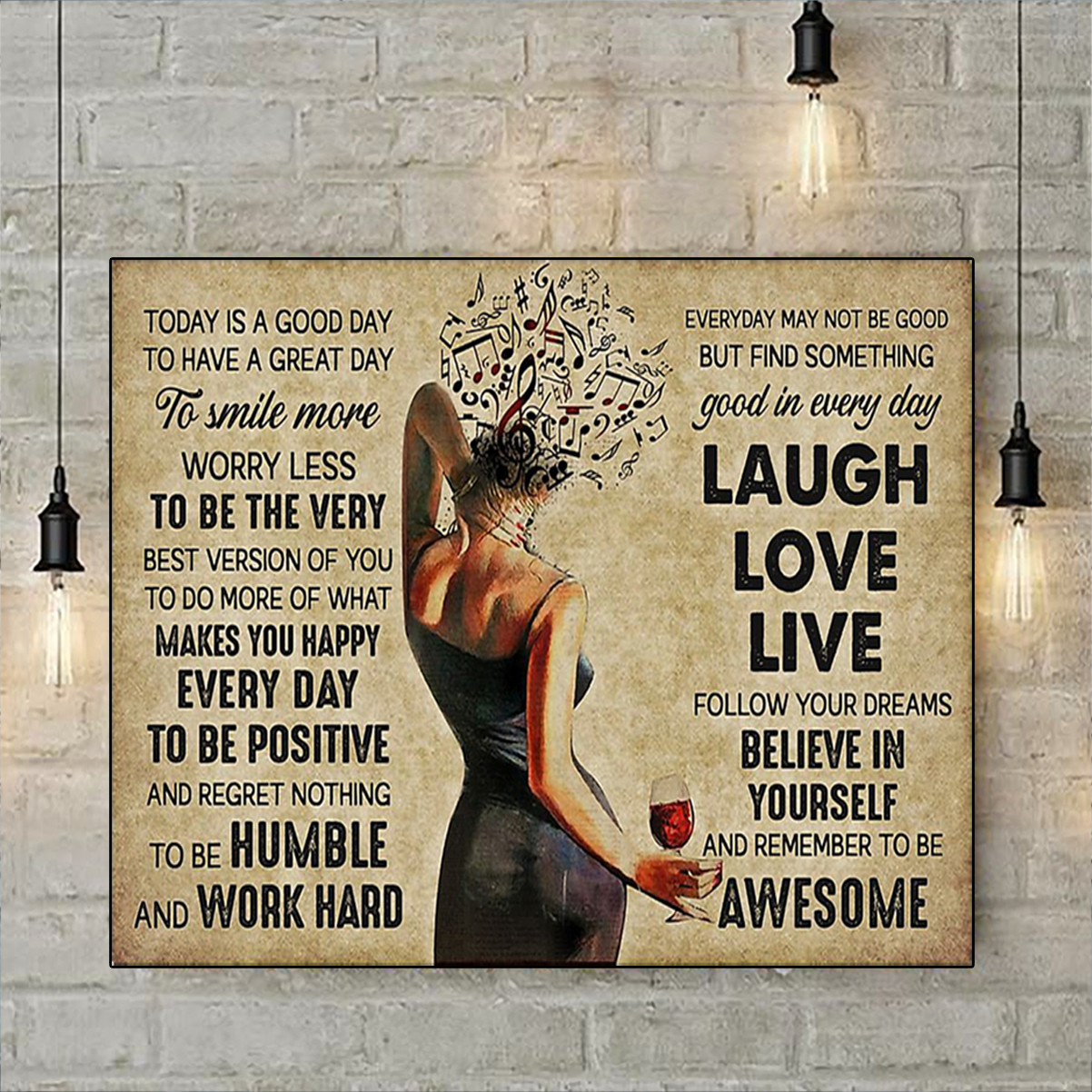 Girl music and wine today is a good day poster A2