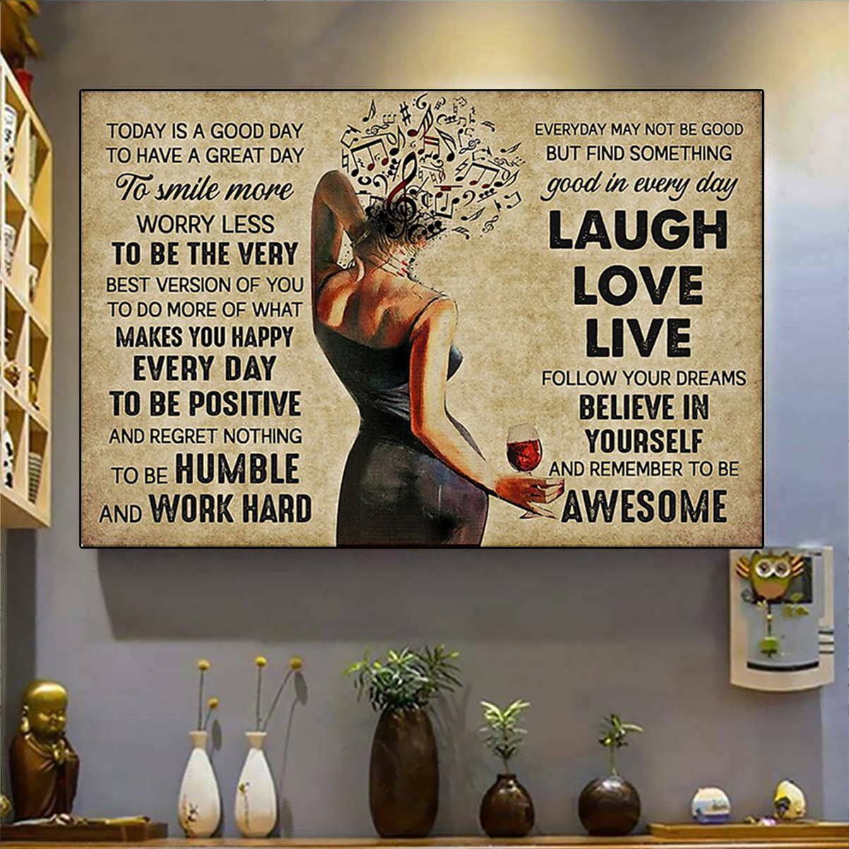 Girl music and wine today is a good day poster A3