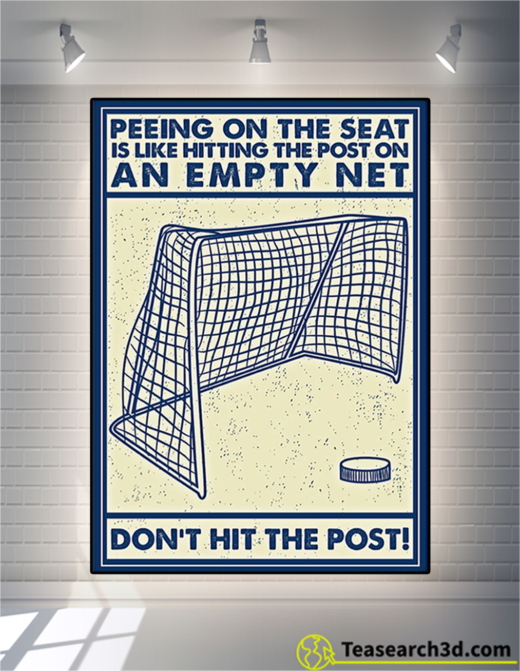 Hockey peeing on the seat is like hitting the post poster