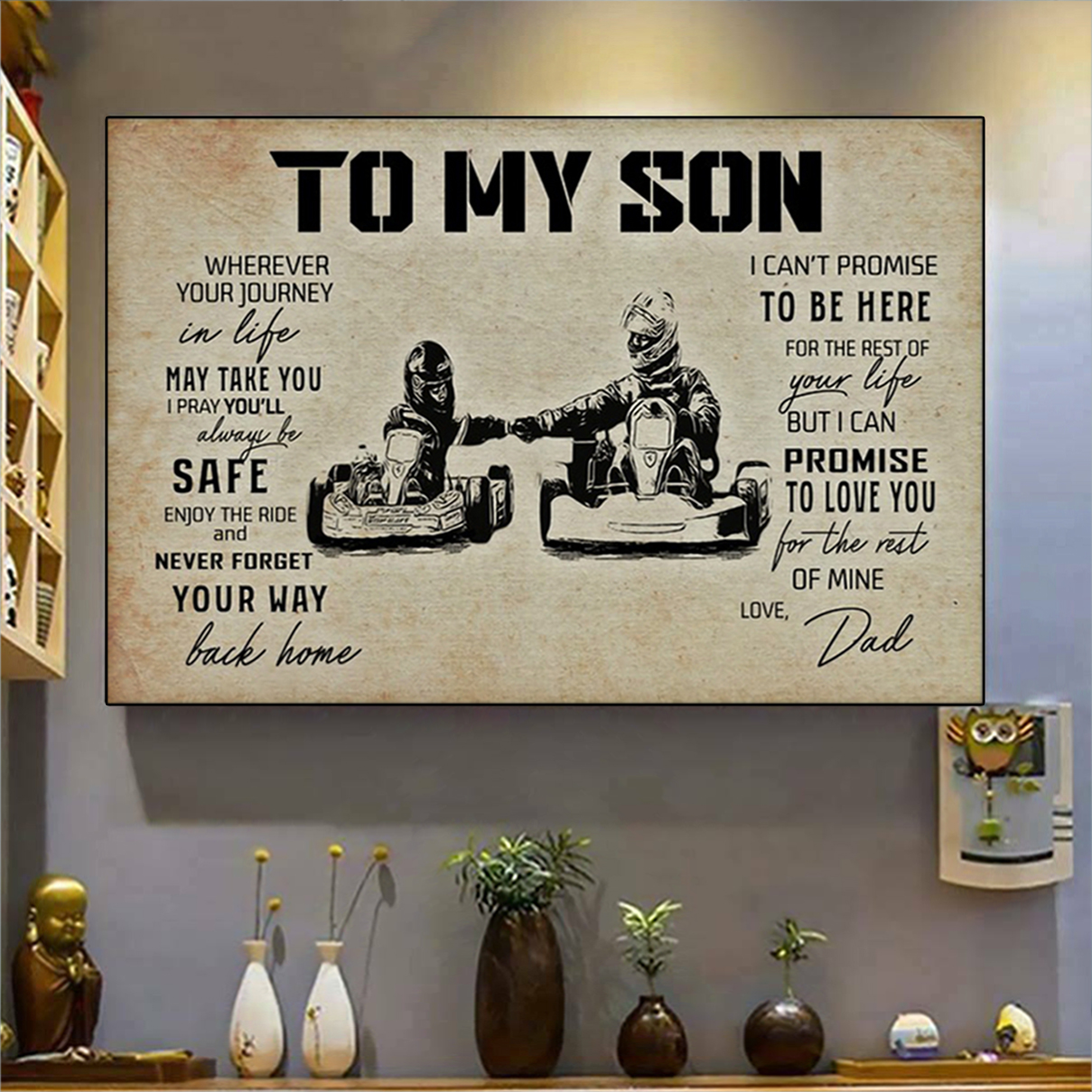 Kart racing to my son love dad poster A2
