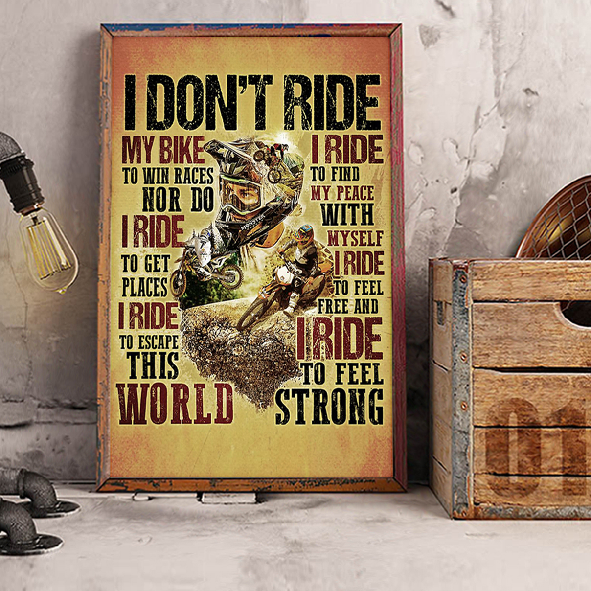 Motocross I don't ride my bike to win race poster A1