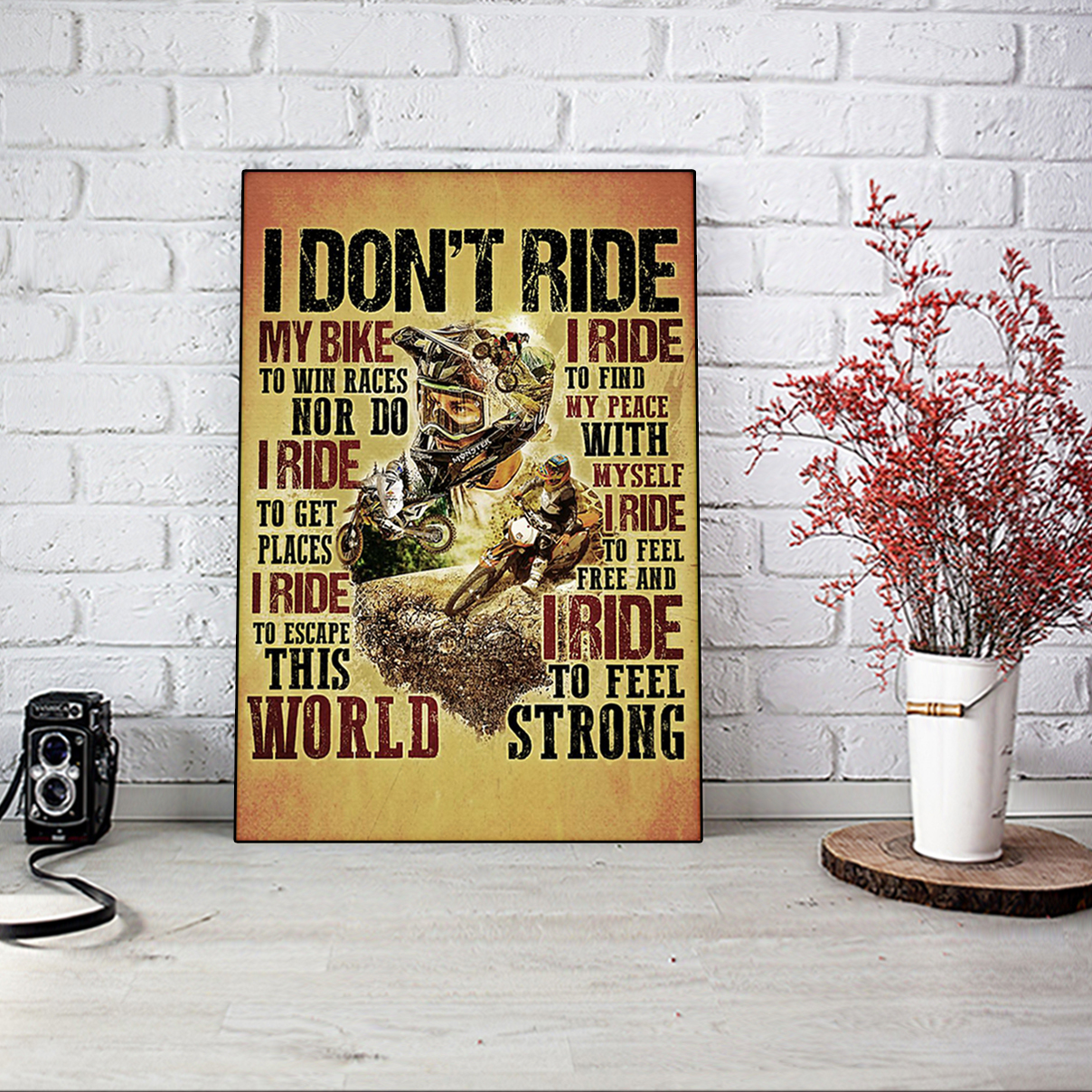 Motocross I don't ride my bike to win race poster A2