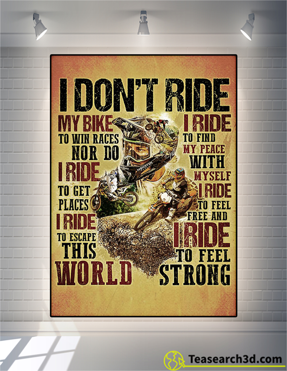 Motocross I don't ride my bike to win race poster
