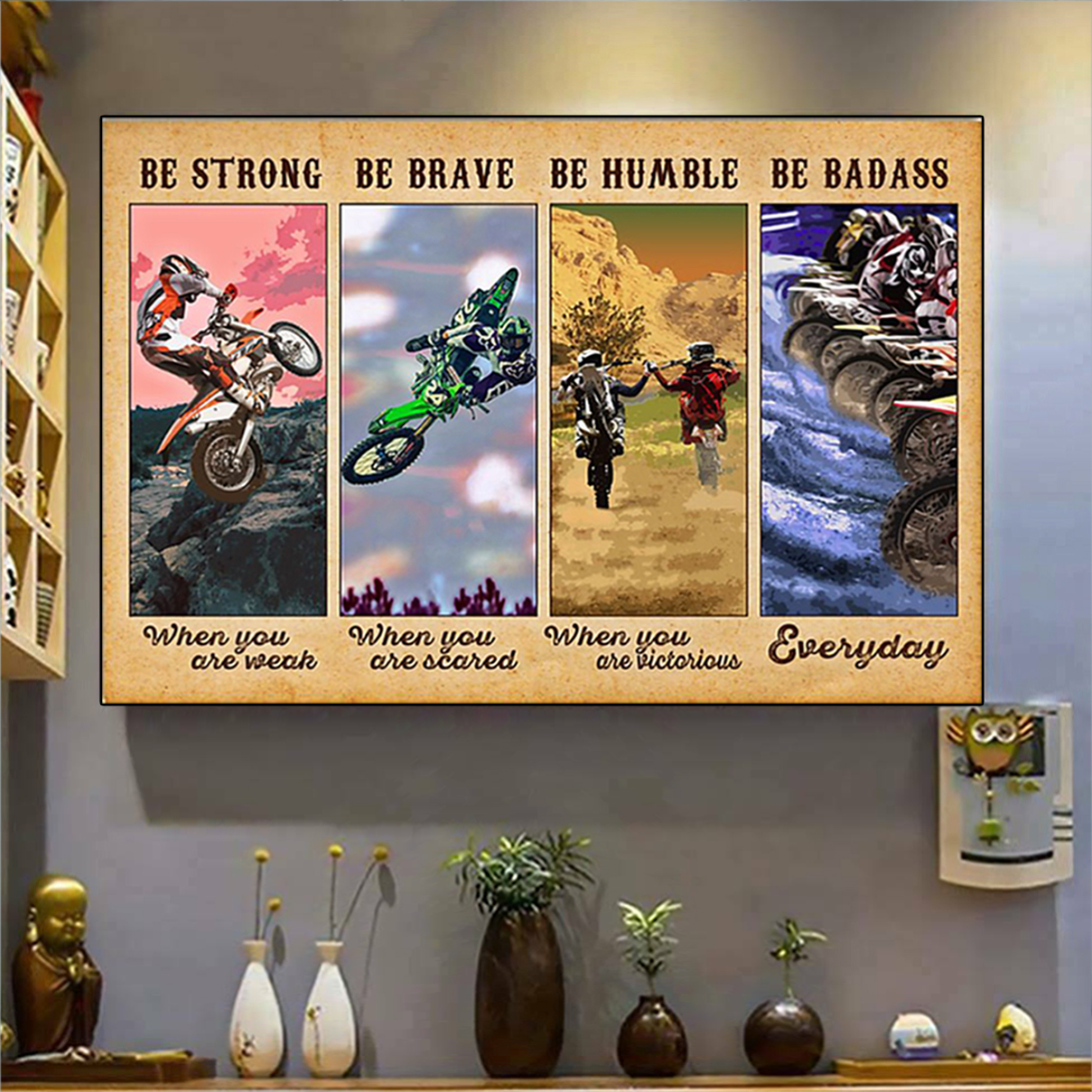 Motocross be strong be brave be humble be badass poster A2