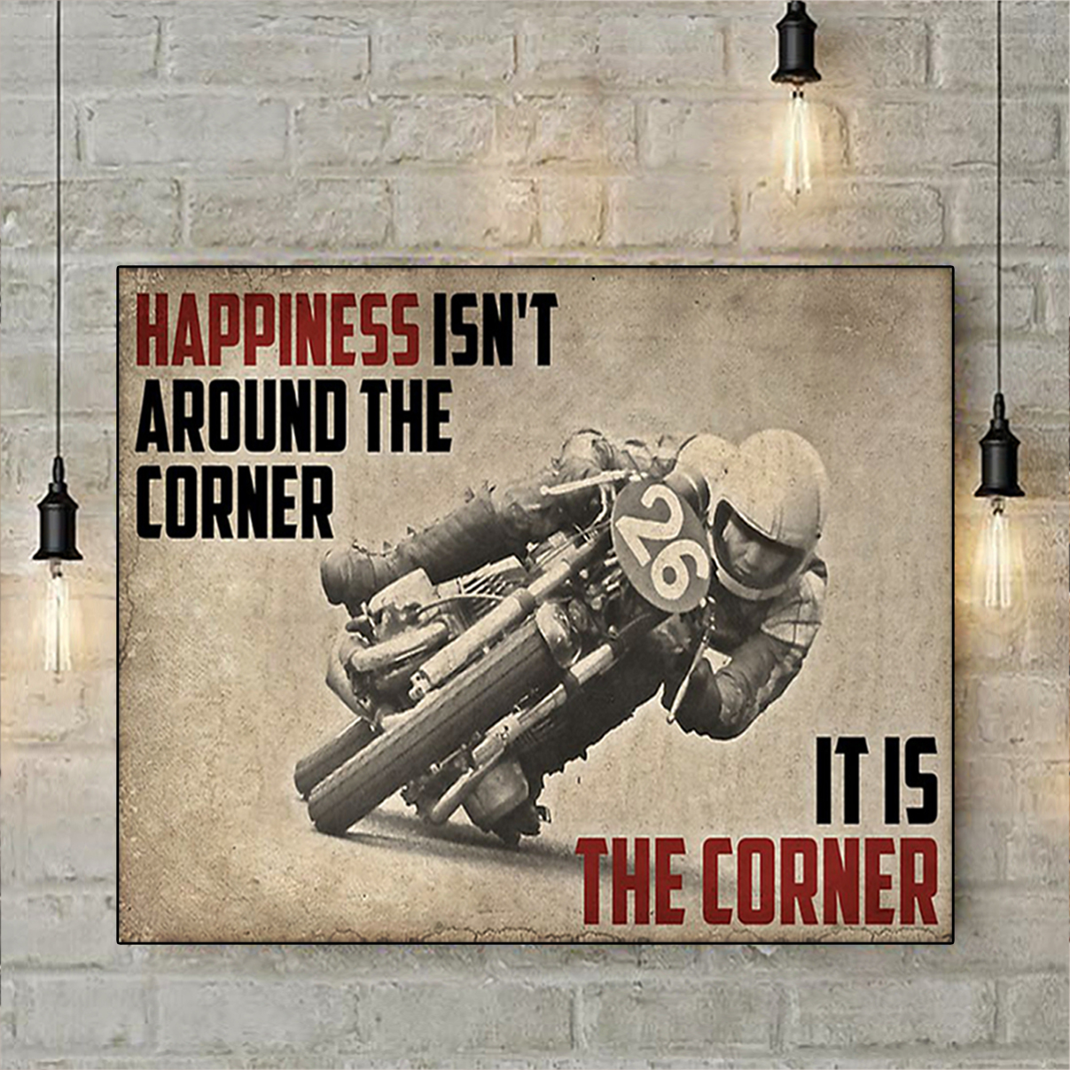 Motorcycles happiness isn't around the corner poster A3