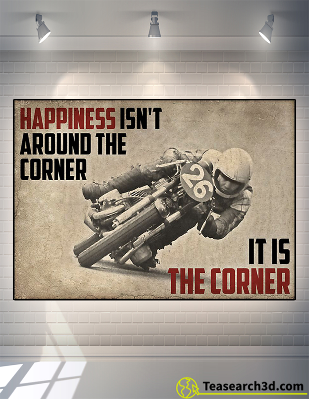 Motorcycles happiness isn't around the corner poster