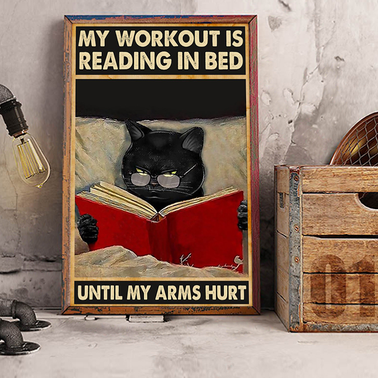 My workout is reading in bed until my arms hurt poster A1