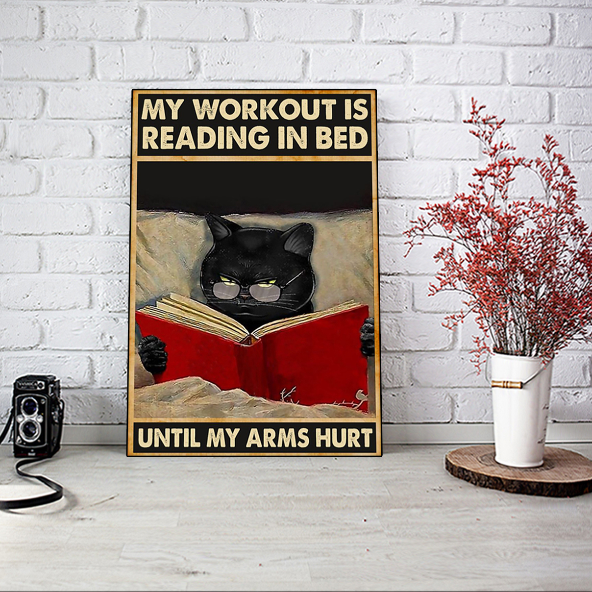 My workout is reading in bed until my arms hurt poster A2