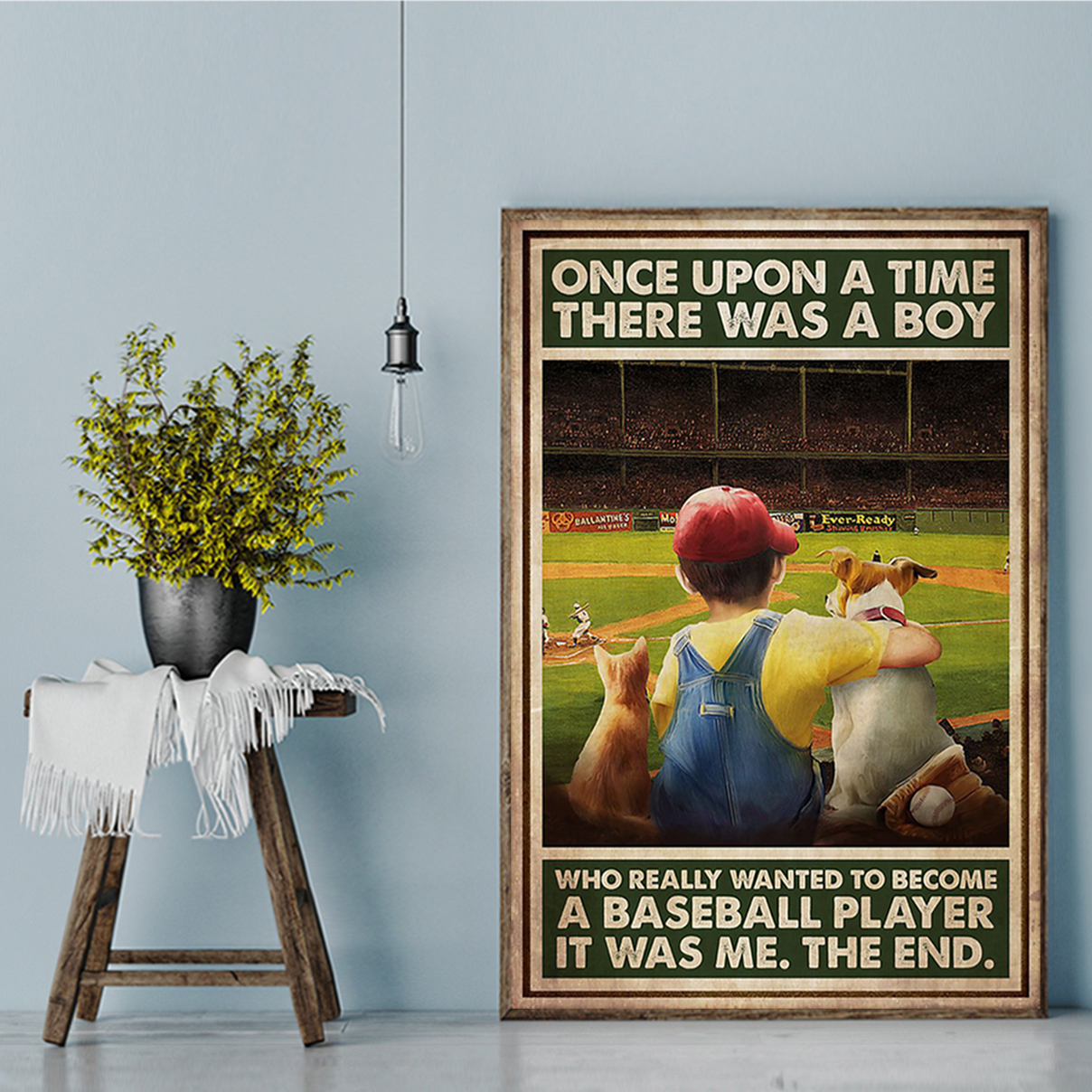 Once upon a time there was a boy who really wanted to become a baseball player poster A2