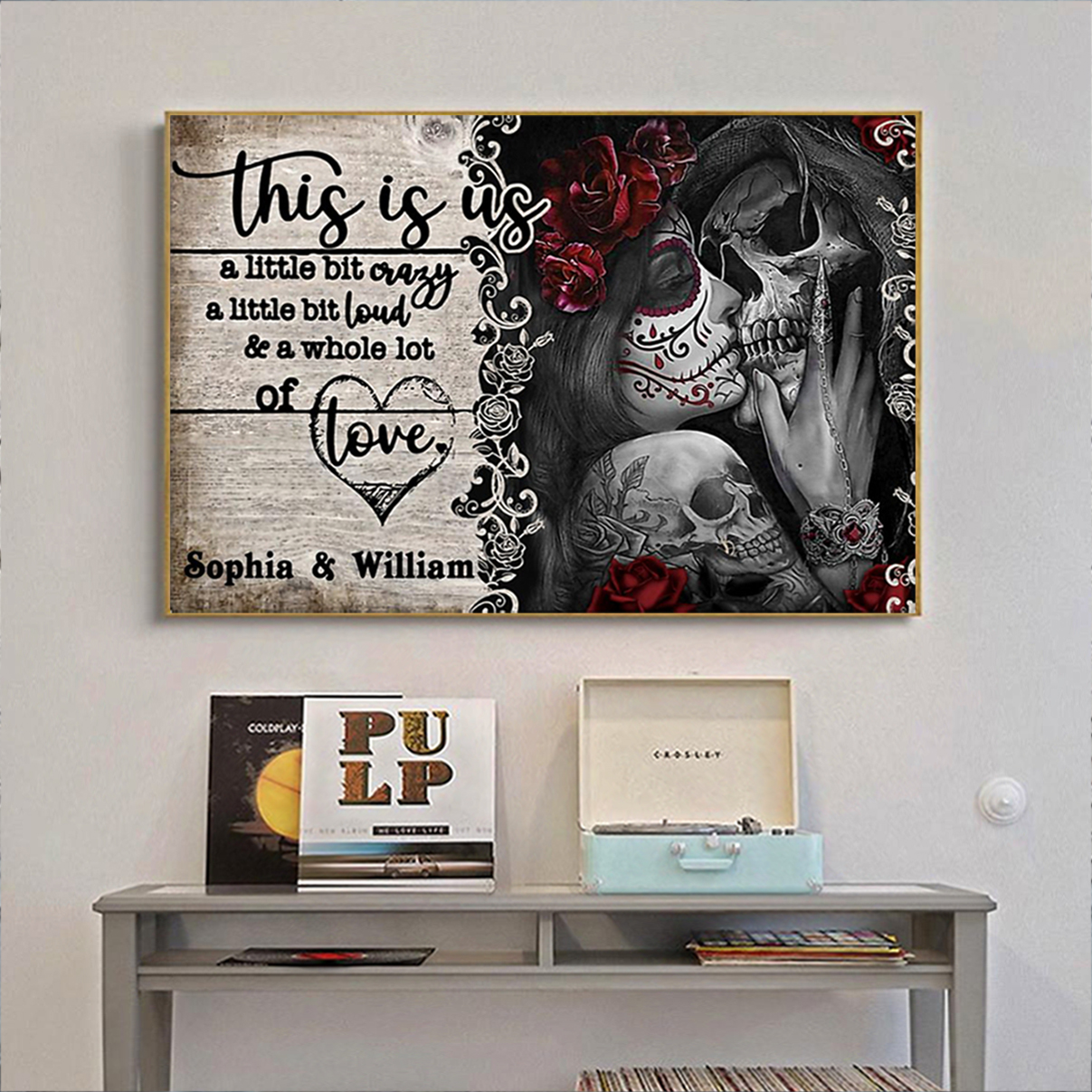 Personalized jack and sally this is us a little bit crazy poster A2