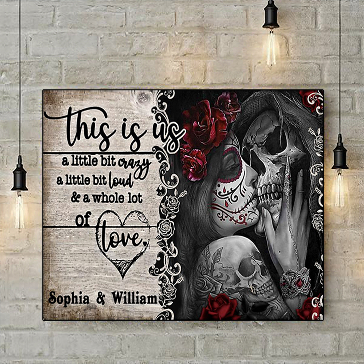 Personalized jack and sally this is us a little bit crazy poster A3