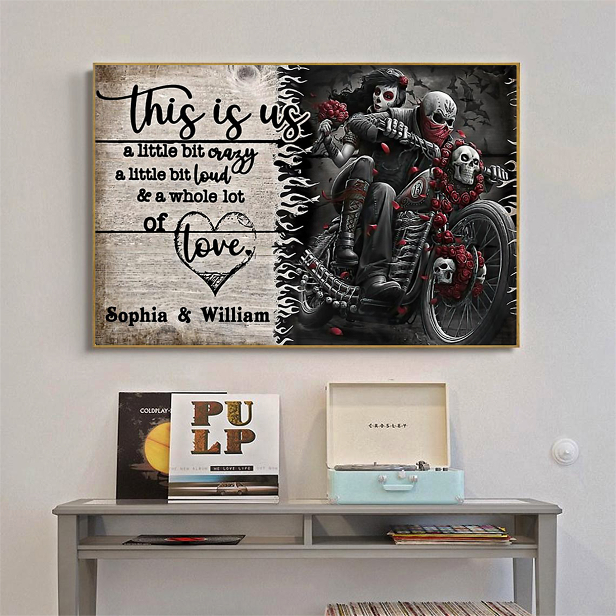 Personalized motorcycling skeleton this is us a little bit crazy poster A2