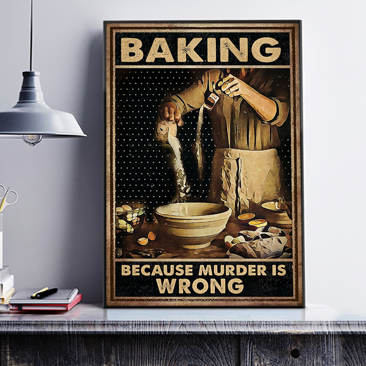 Poster baking because murder is wrong poster A2