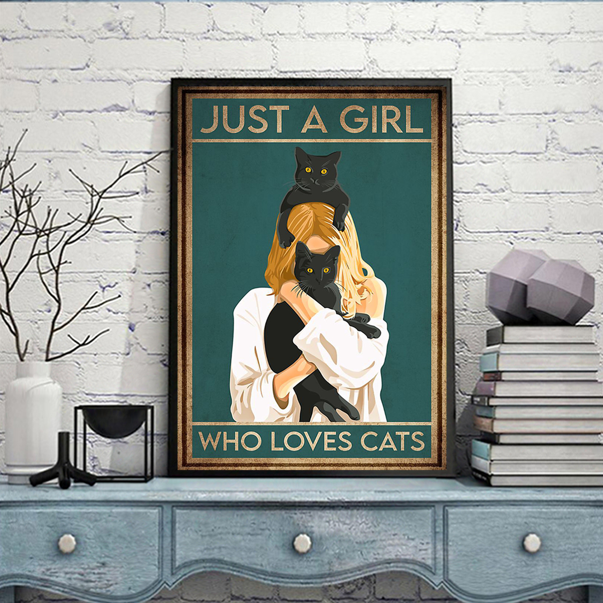 Poster just a girl who loves cats A1