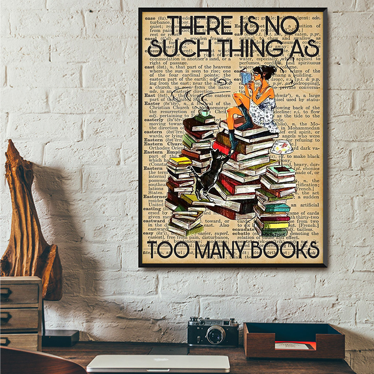 Reading there is no such thing as too many books poster A1