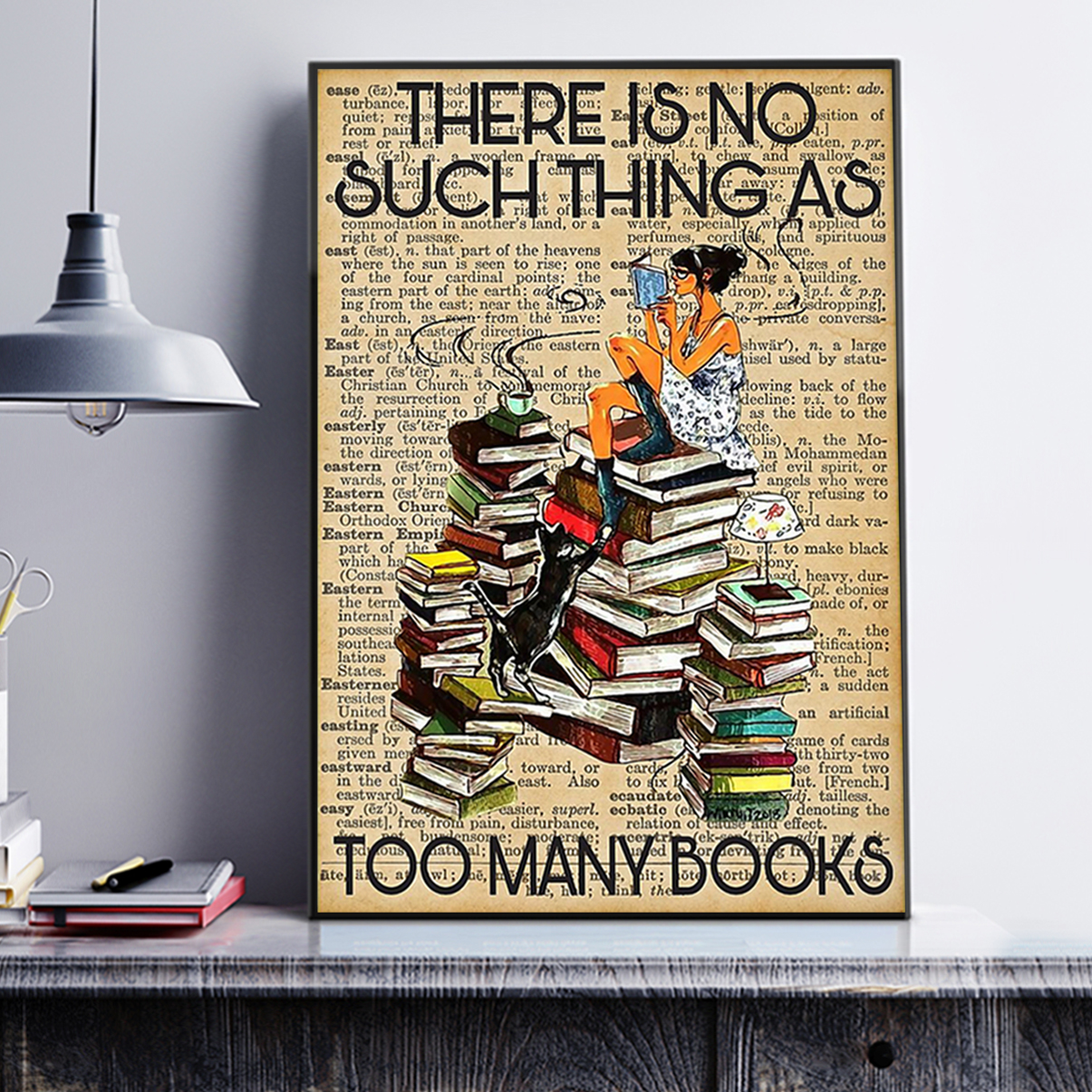 Reading there is no such thing as too many books poster A3