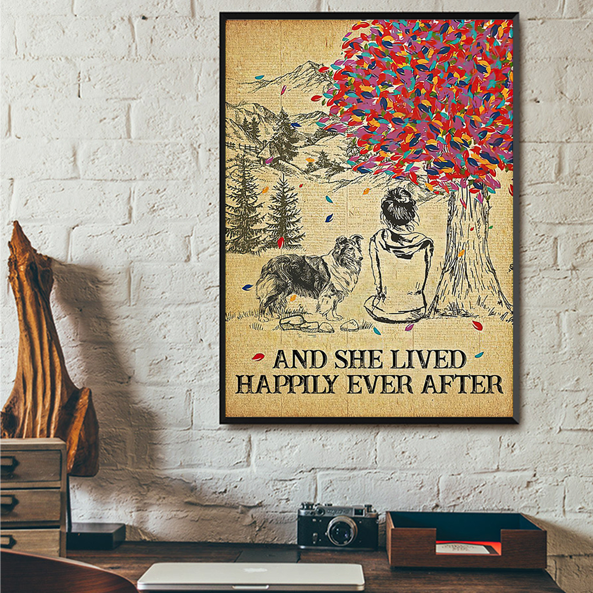 Shetland sheepdog and she lived happily ever after poster A1