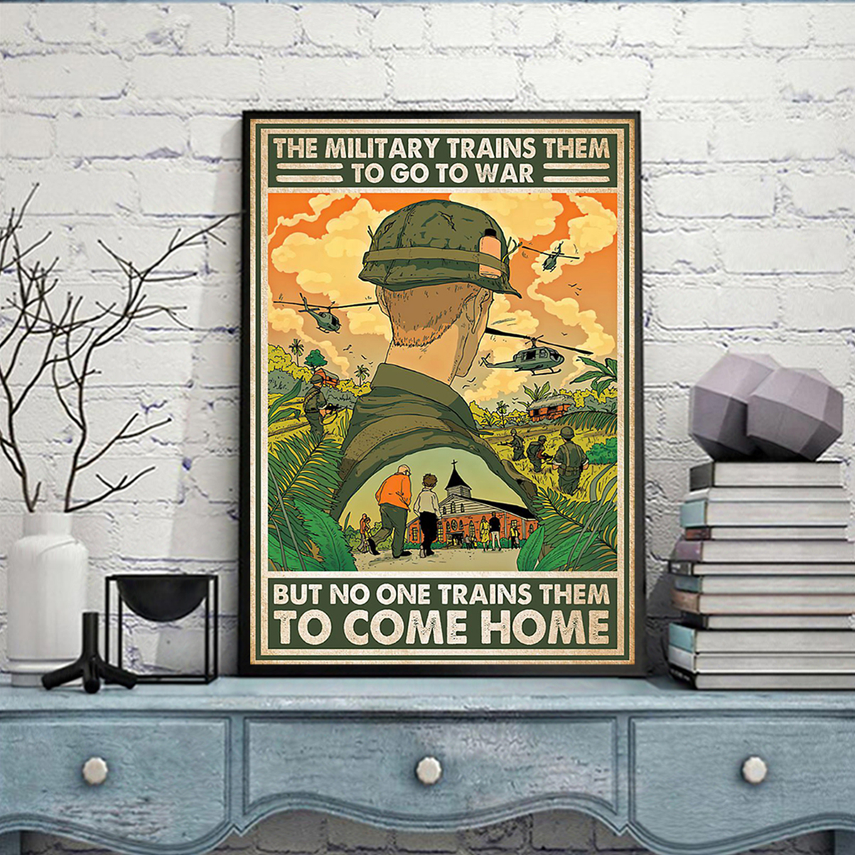 The military trains them to go to war poster A3