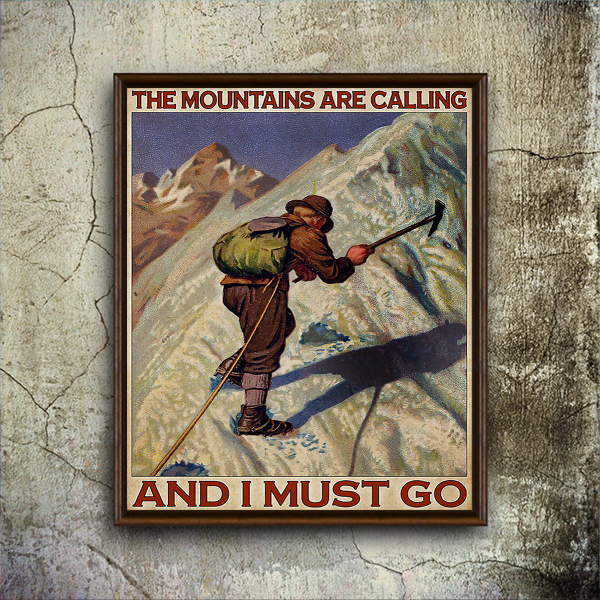 The moutains are calling and I must go poster A2