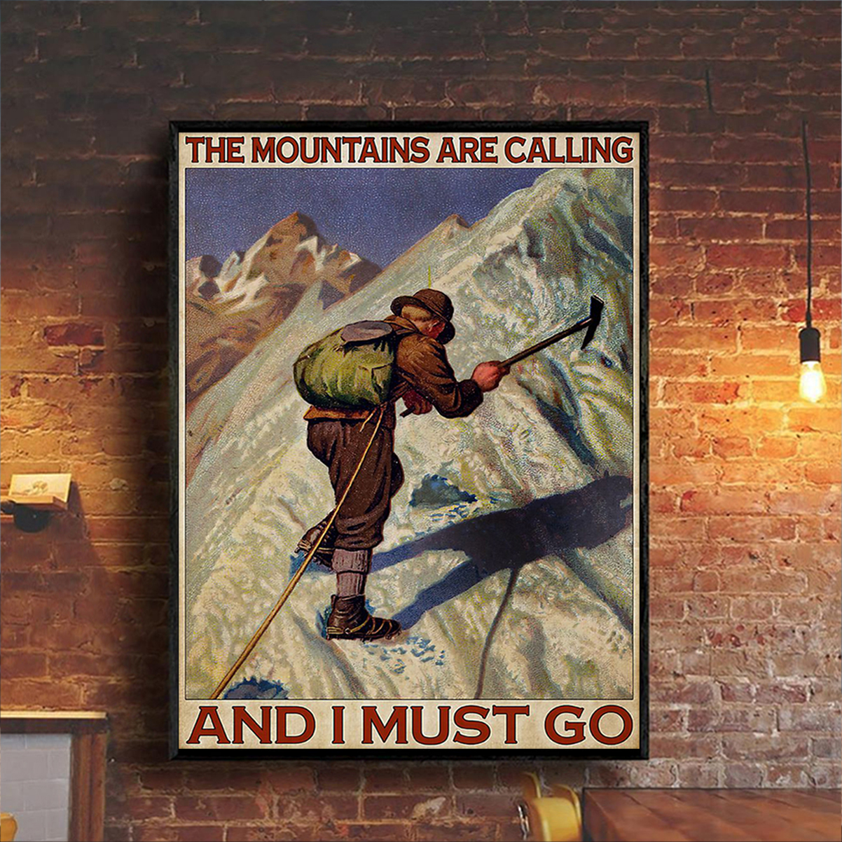 The moutains are calling and I must go poster A3