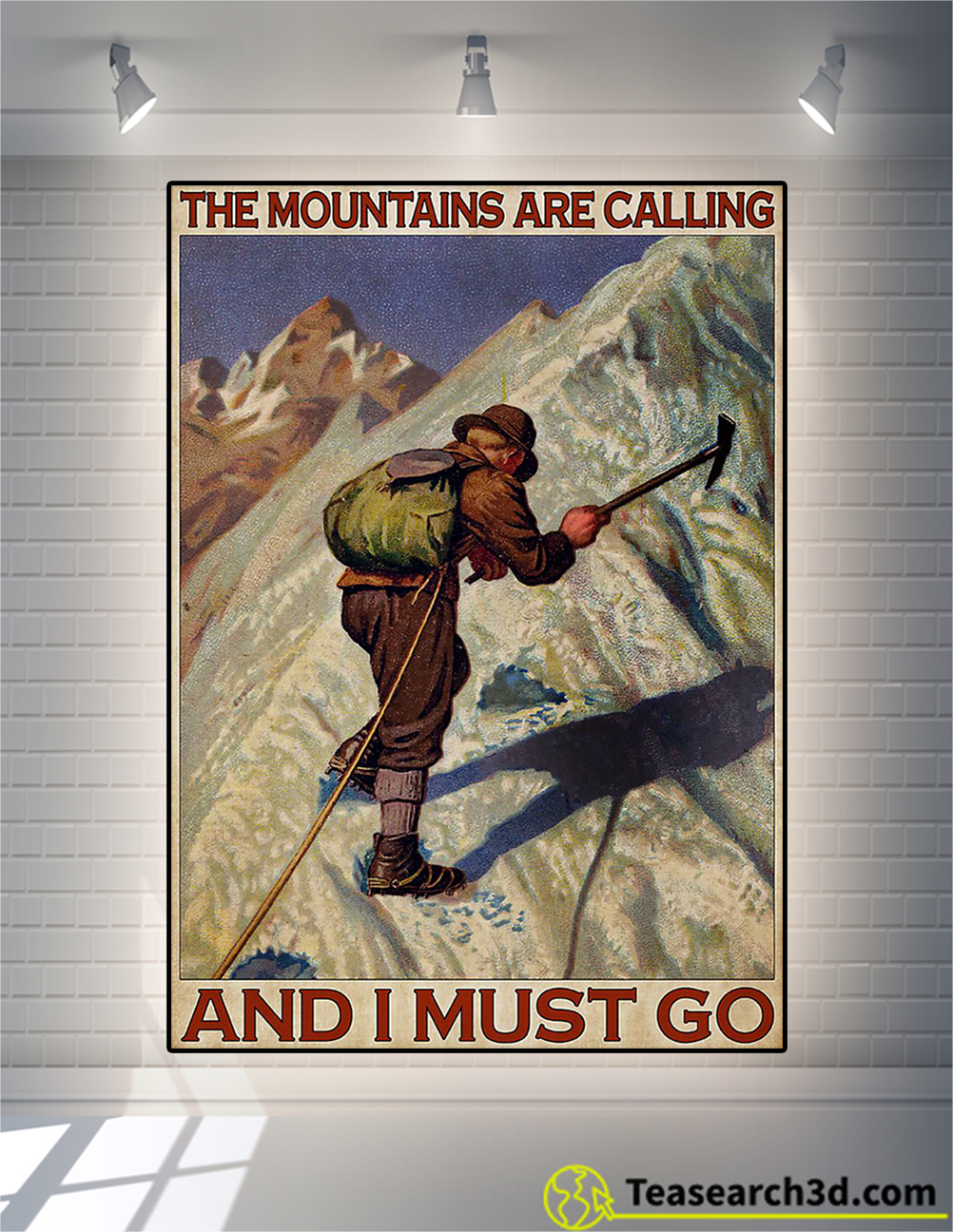 The moutains are calling and I must go poster