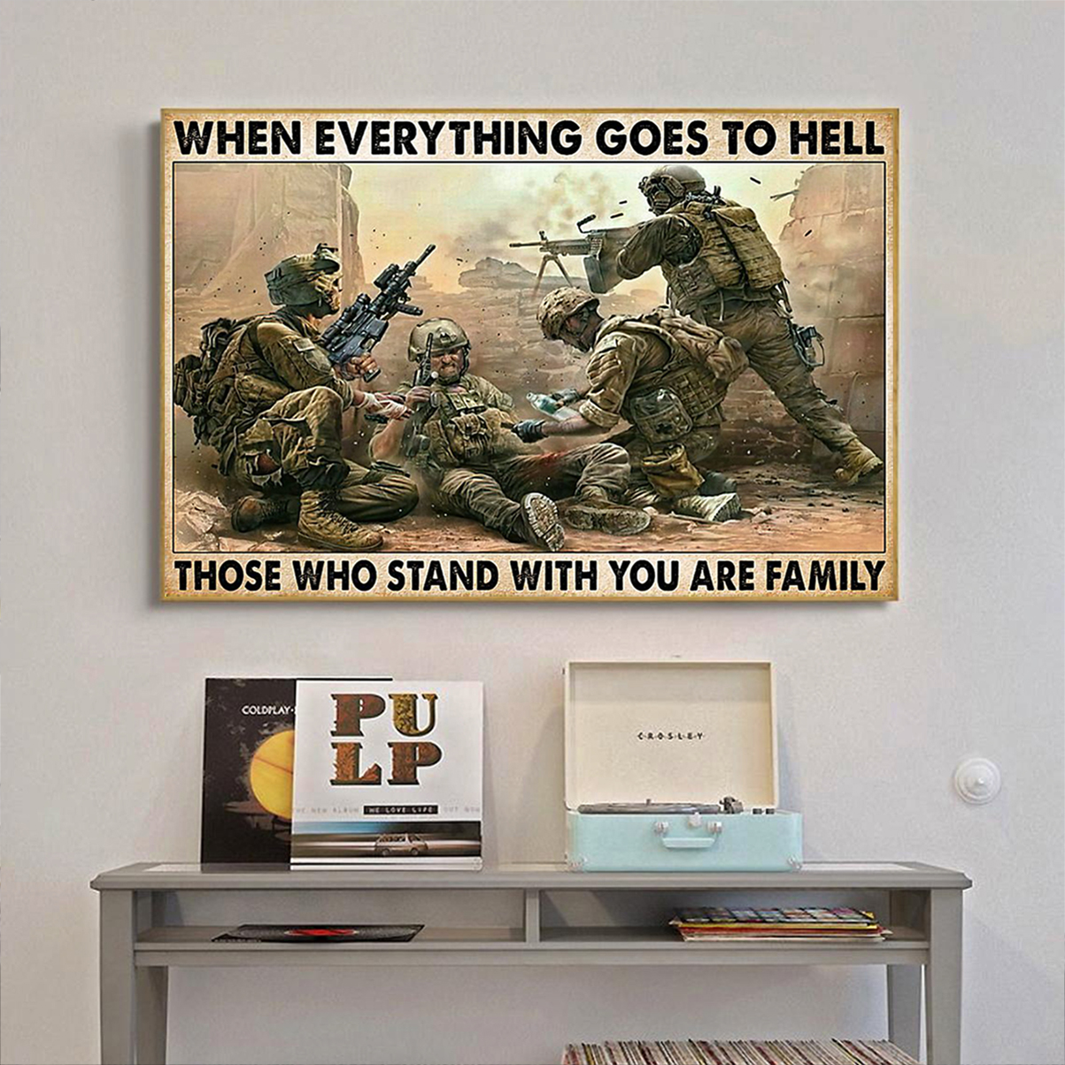 Veteran soldier when everything goes to hell poster A1