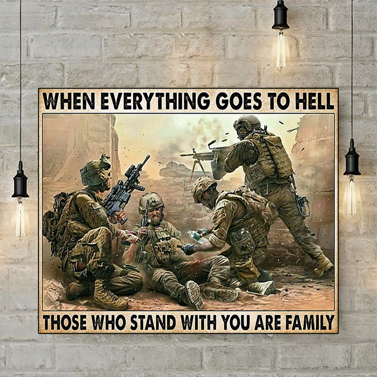 Veteran soldier when everything goes to hell poster A2