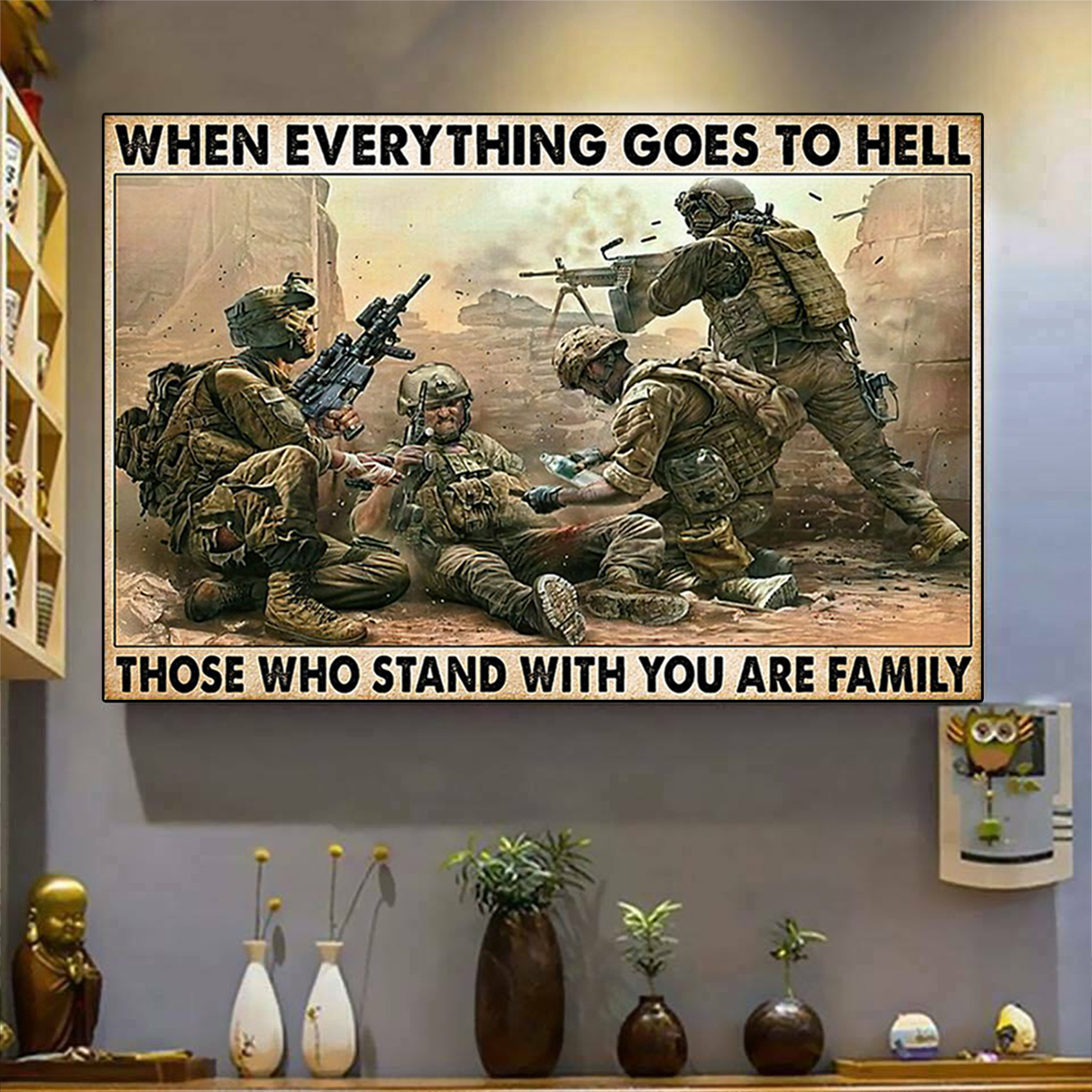 Veteran soldier when everything goes to hell poster A3