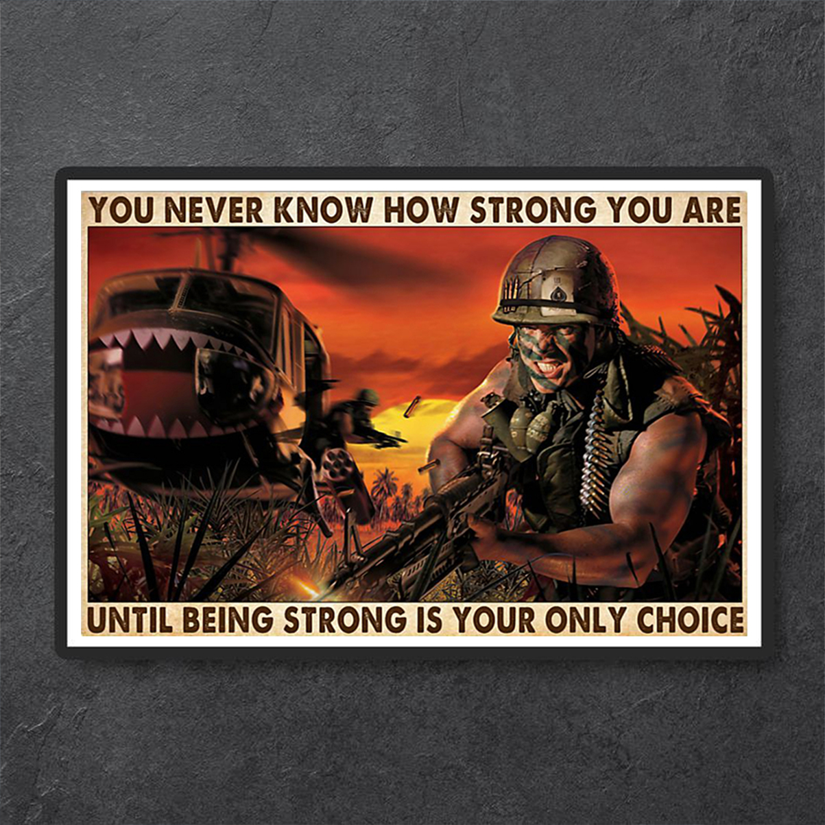 Veteran you never know how strong you are poster A1