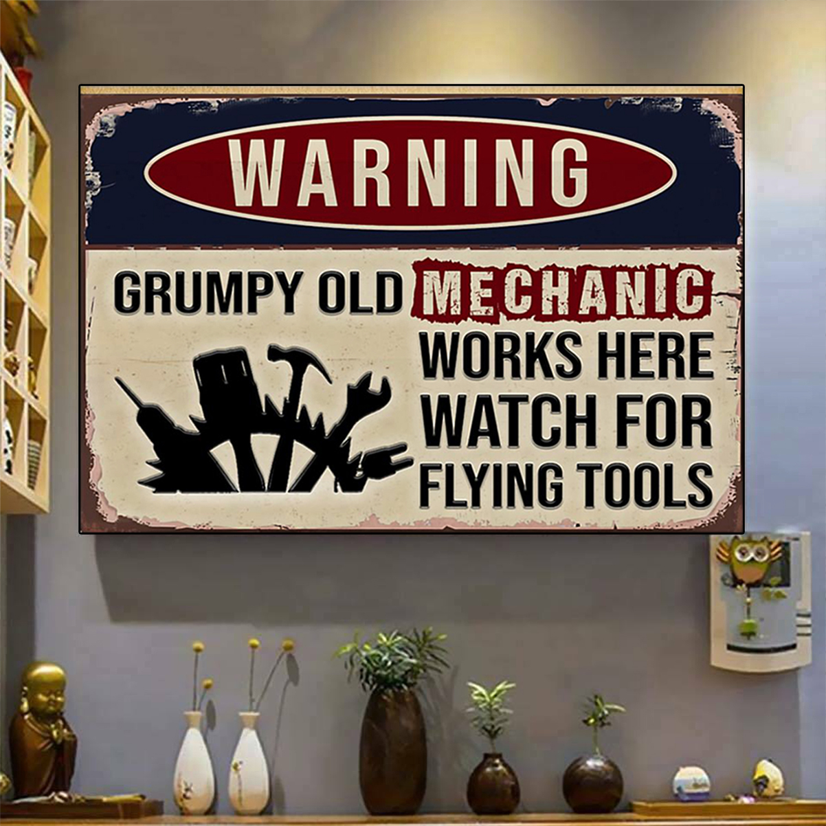 Warning grumpy old mechanic works here watch for flying tool poster A3