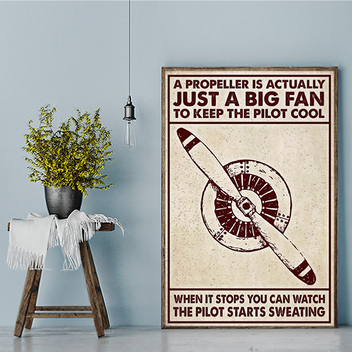 Aircraft a propeller is actually just a big fan poster A1