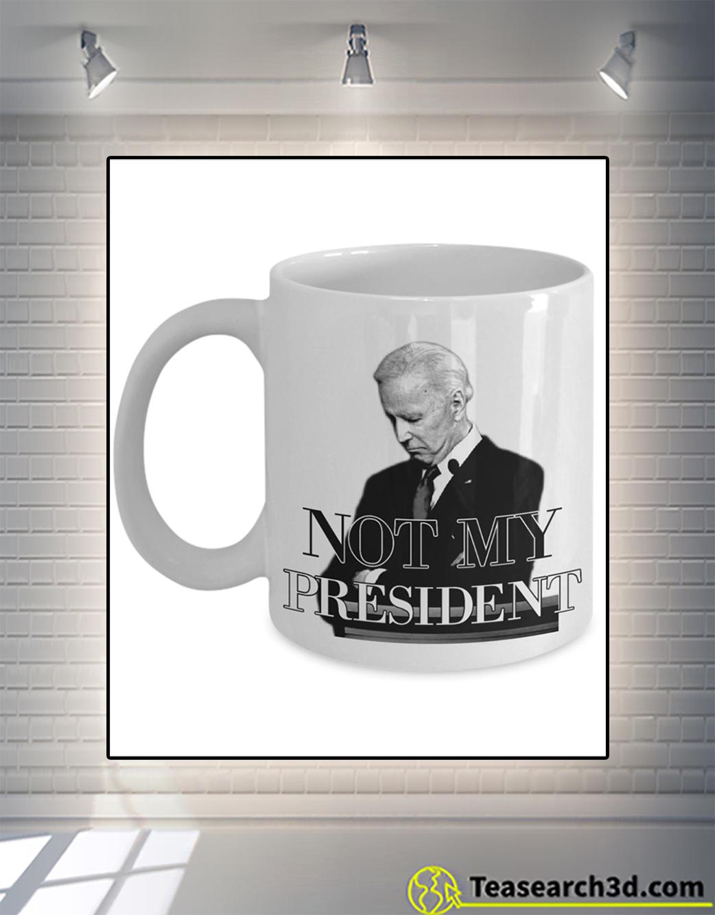 Biden not my president mug 11oz