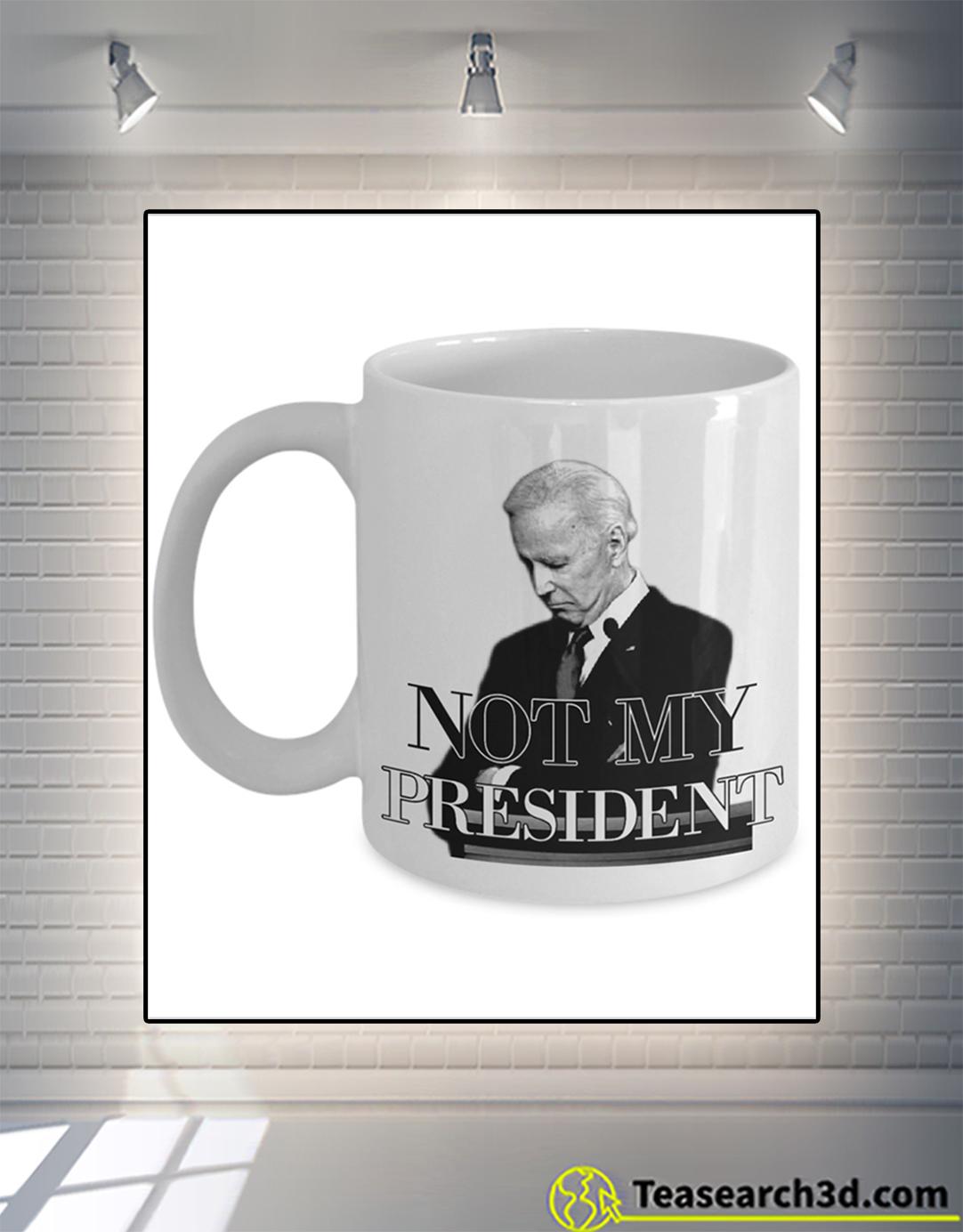Biden not my president mug 15oz